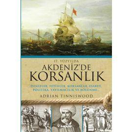 17. Yüzyılda Akdeniz'de Korsanlık