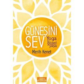 Güneşini Sev  Yoga ile Güzel Yaşa