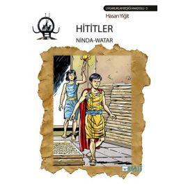 Hititler -  Ninda - Watar