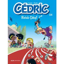 Cedric 28 - Hatalı Çıkış