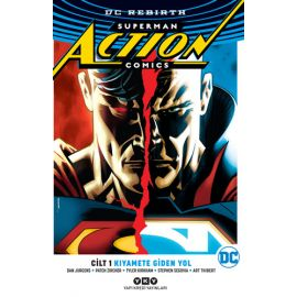 Superman Action Comics Cilt 1-Kıyamete Giden Yol