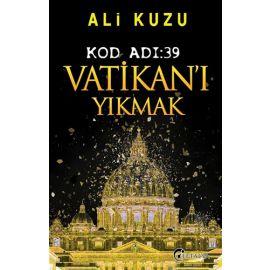 Kod Adı 39-Vatikan'ı Yıkmak