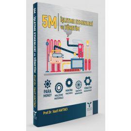 5M İşletme Etmenleri ve Yönetim