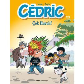 Cedric 29 - Çok Havalı