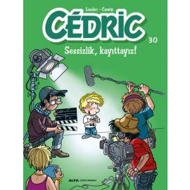 Cedric 30 - Sessizlik Kayıttayız