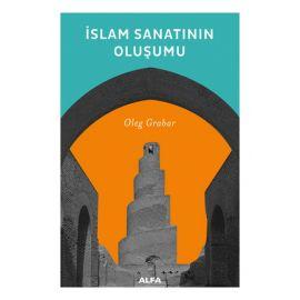 İslam Sanatının Oluşumu
