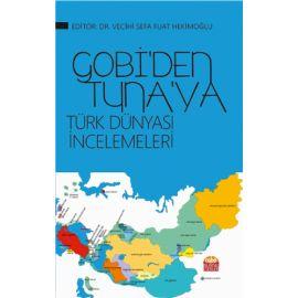 GOBİ'den Tuna'ya Türk Dünyası İncelemeleri