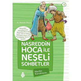 Nasreddin Hoca ile Neşeli Sohbetler 4 - Marifet Kavuktaysa...