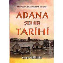 Adana Şehir Tarihi
