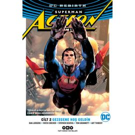 Superman Action Comics Cilt 2 - Gezegene Hoş Geldin
