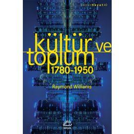Kültür ve Toplum 1780-1950