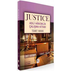 Justice Adli Hakimlik Çalışma Kitabı - Ticaret Hukuku