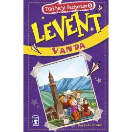 Türkiye'yi Geziyorum 5 - Levent Van'da