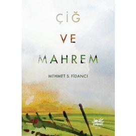 Çiğ ve Mahrem