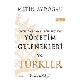 Yönetim Gelenekleri ve Türkler 1.Cilt