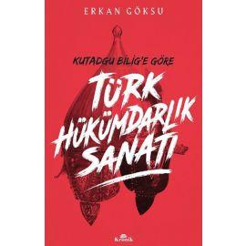 Kutadgu Bilig'e Göre Türk Hükümdarlık Sanatı