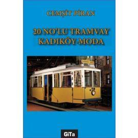 20 No'lu Tramvay Kadıköy - Moda