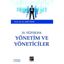 21. Yüzyılda Yönetim ve Yöneticiler