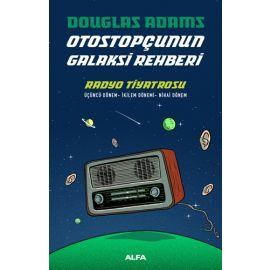 Otostopçunun Galaksi Rehberi - Radyo Tiyatrosu (Ciltli)