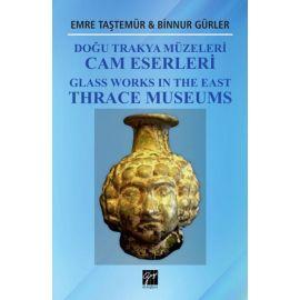 Doğu Trakya Müzeleri Cam Eserleri