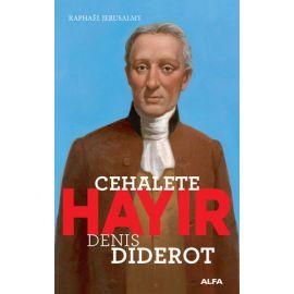 Cehalete Hayır - Denis Diderot