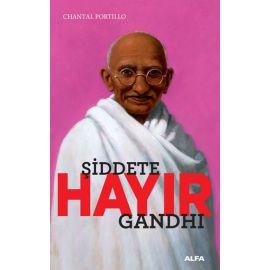 Şiddete Hayır - Gandhi