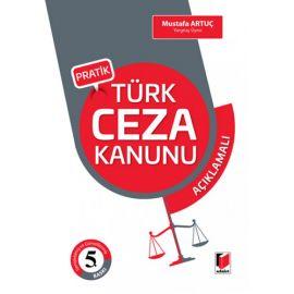 Pratik Türk Ceza Kanunu Açıklamalı (Ciltli)