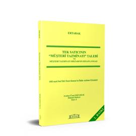 Tek Satıcının Müşteri Tazminatı Talebi ve Müşteri Tazminatı Miktarının Hesaplanması