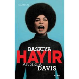 Baskıya Hayır - Angela Davis
