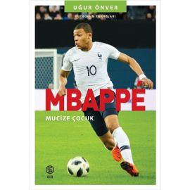Mbappe - Mucize Çocuk