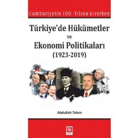 Türkiyede Hükümetler ve Ekonomi Politikaları