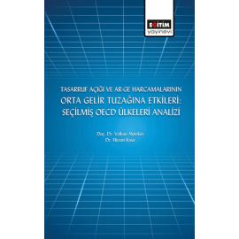 Tasarruf Açığı ve Ar-Ge Harcamalarının Orta Gelir Tuzağına Etkileri: Seçilmiş OECD Ülkeleri Analizi