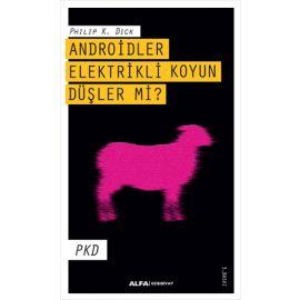 Androidler Elektrikli Koyun Düşler Mi?