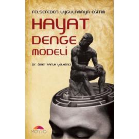 Felsefeden Uygulamaya Eğitim Hayat Denge Modeli