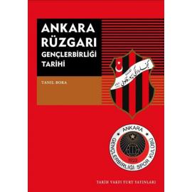 Ankara Rüzgarı Gençlerbirliği Tarihi