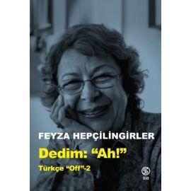 """Dedim """"Ah"""" - Türkçe Off 2"""