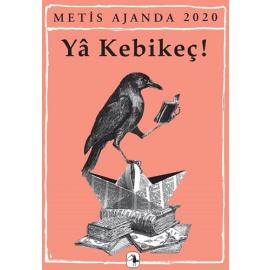 Metis Ajanda 2020 - Ya Kebikeç!
