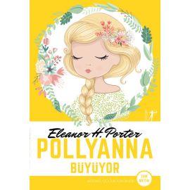 Pollyanna Büyüyor