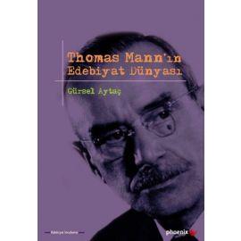 Thomas Mann'ın Edebiyat Dünyası