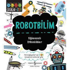 Robotbilim – Eğlenceli Etkinlikler