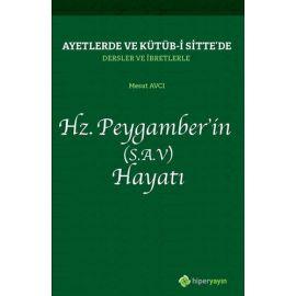 Hz. Peygamber'in (S.A.V) Hayatı