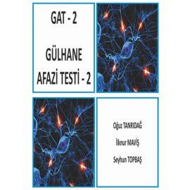 GAT - 2 Gülhane Afazi Testi 2