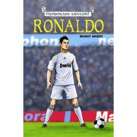 Futbolun Devleri - Ronaldo