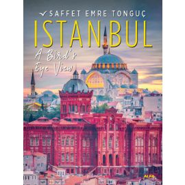Istanbul A Bird's Eye View (Hardcover)