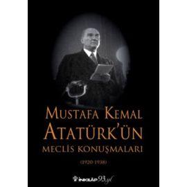 Mustafa Kemal Atatürk'ün Meclis Konuşmaları