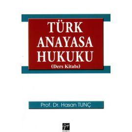 Türk Anayasa Hukuku Ders Kitabı