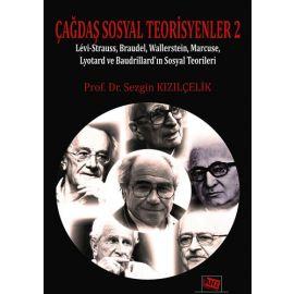 Çağdaş Sosyal Teorisyenler 2