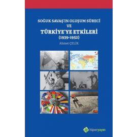 Soğuk Savaş'ın Oluşum Süreci ve Türkiye'ye Etkileri