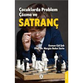 Çocuklarda Problem Çözme ve Satranç