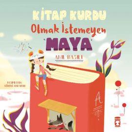 Kitap Kurdu Olmak İstemeyen Maya